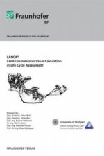 LANCA Land Use Indicator Value Calculation in Life Cycle Assessment
