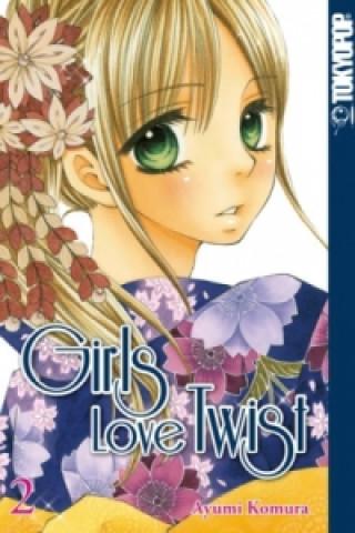 Girls Love Twist. Bd.2