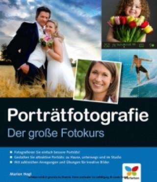 Porträtfotografie. Der große Fotokurs
