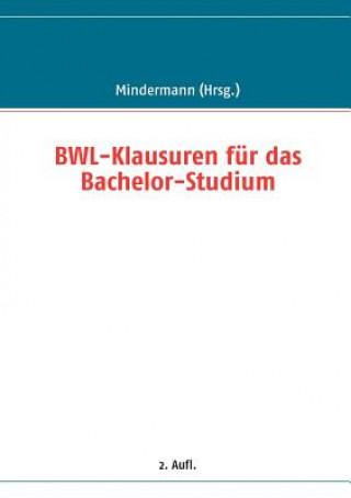 BWL-Klausuren fur das Bachelor-Studium