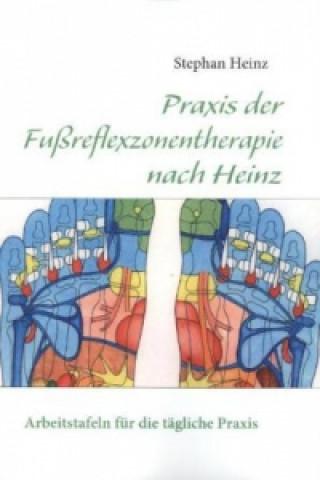 Praxisbuch Fußreflexzonentherapie nach Heinz