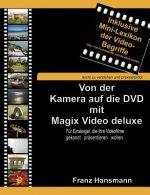 Von der Kamera auf die DVD mit Magix Video deluxe
