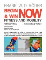 Begin & Win Fitness and Mobility Now - Optimized walking - Remobilization of the hand