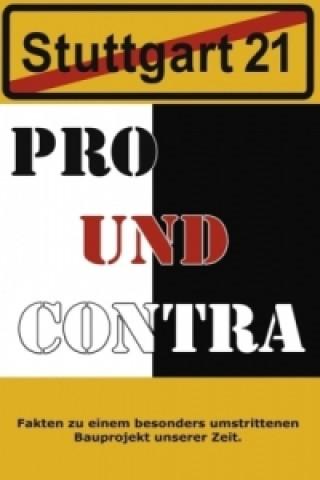 Stuttgart 21 Pro und Contra