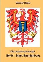 Die Landsmannschaft Berlin - Mark Brandenburg