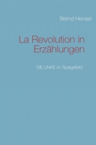 La Revolution in Erzählungen