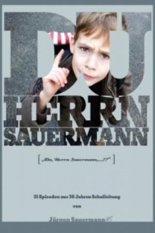 Du Herrn Sauermann