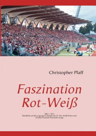 Faszination Rot-Weiss
