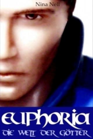 Euphoria - Die Welt der Götter