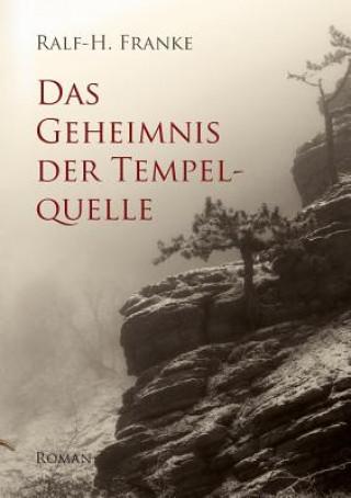 Das Geheimnis der Tempelquelle
