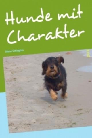 Hunde mit Charakter