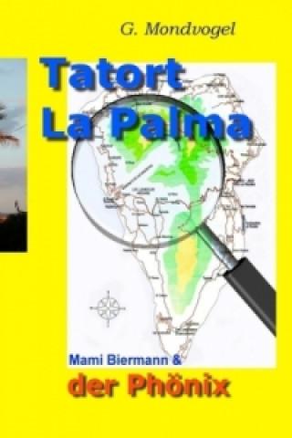 Tatort La Palma. Bd.3