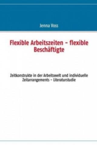 Flexible Arbeitszeiten - flexible Beschäftigte