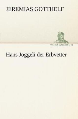 Hans Joggeli Der Erbvetter