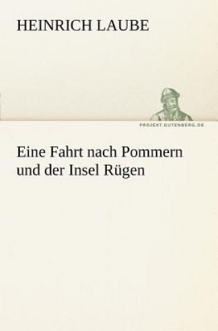Eine Fahrt Nach Pommern Und Der Insel Rugen