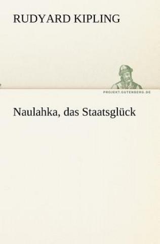 Naulahka, Das Staatsgluck