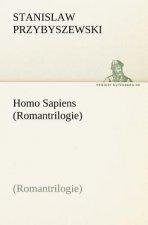 Homo Sapiens (Romantrilogie)