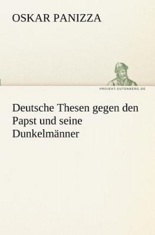 Deutsche Thesen Gegen Den Papst Und Seine Dunkelmanner