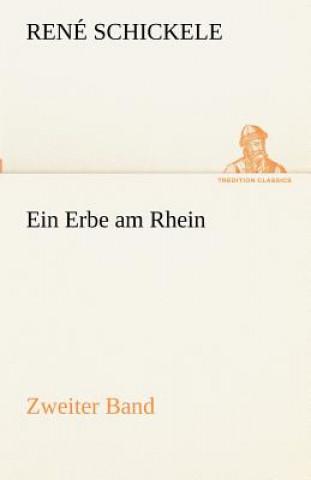 Erbe Am Rhein - Zweiter Band