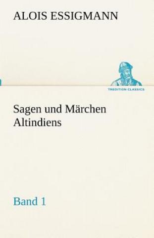 Sagen Und Marchen Altindiens, Band 1