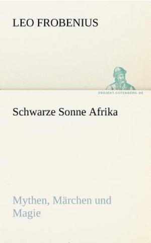 Schwarze Sonne Afrika