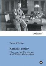 Katholik Hitler