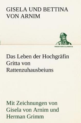 Das Leben Der Hochgrafin Gritta Von Rattenzuhausbeiuns