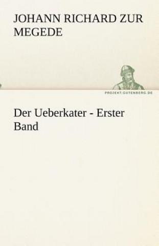 Ueberkater - Erster Band