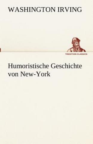 Humoristische Geschichte Von New-York