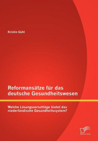 Reformans Tze Fur Das Deutsche Gesundheitswesen