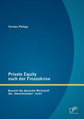 Private Equity Nach Der Finanzkrise