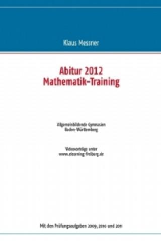 Abitur 2012 Mathematik-Training