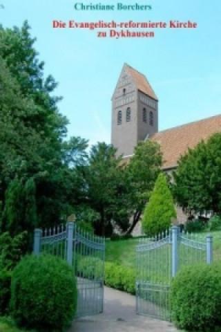 Die Evangelisch-reformierte Kirche zu Dykhausen