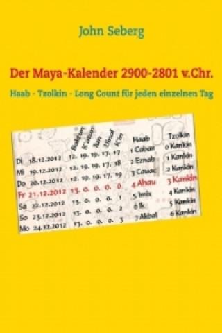 Der Maya-Kalender 2900-2801 v.Chr.