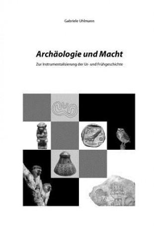Archaologie und Macht