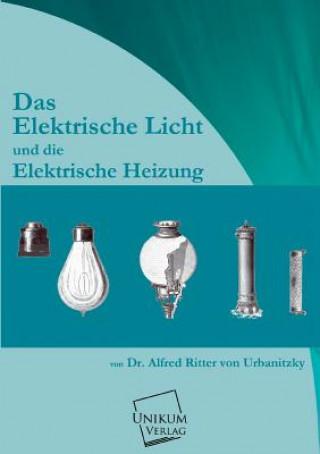 Elektrische Licht Und Die Elektrische Heizung