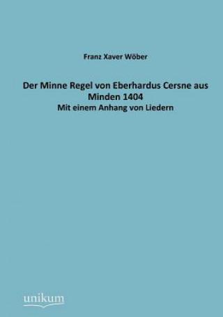 Minne Regel Von Eberhardus Cersne Aus Minden 1404