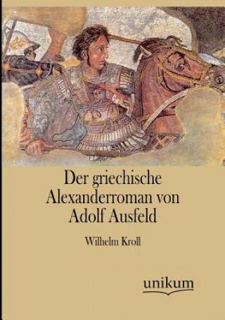 Griechische Alexanderroman Von Adolf Ausfeld
