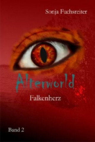 Alterworld, Falkenherz