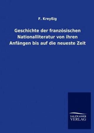 Geschichte Der Franzoesischen Nationalliteratur Von Ihren Anfangen Bis Auf Die Neueste Zeit