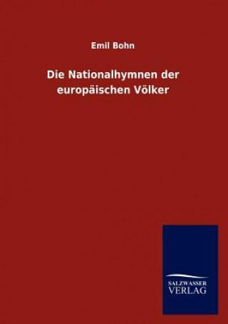 Nationalhymnen Der Europaischen Voelker