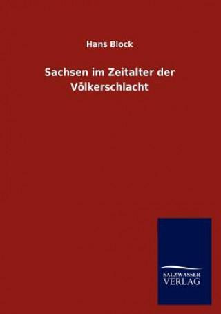 Sachsen Im Zeitalter Der Voelkerschlacht