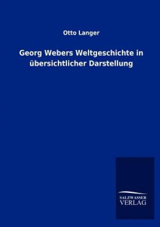 Georg Webers Weltgeschichte in UEbersichtlicher Darstellung
