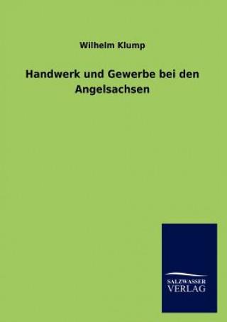 Handwerk Und Gewerbe Bei Den Angelsachsen