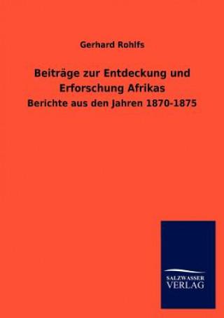 Beitrage Zur Entdeckung Und Erforschung Afrikas