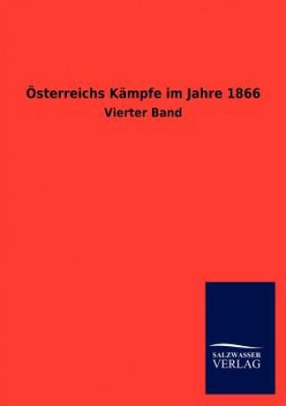 OEsterreichs Kampfe Im Jahre 1866