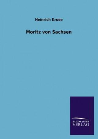 Moritz Von Sachsen