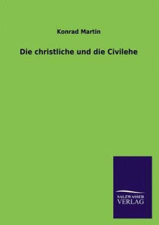 Christliche Und Die Civilehe