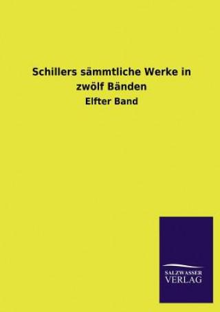 Schillers S mmtliche Werke in Zw lf B nden