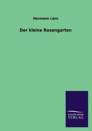 Kleine Rosengarten